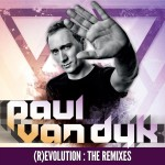 Paul van Dyk: (R)Evolution (The Remixes)