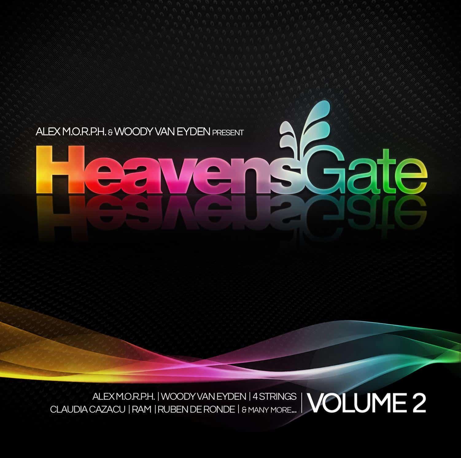Woody van Eyden & Alex M.O.R.P.H. pres. HeavensGate Vol. 2