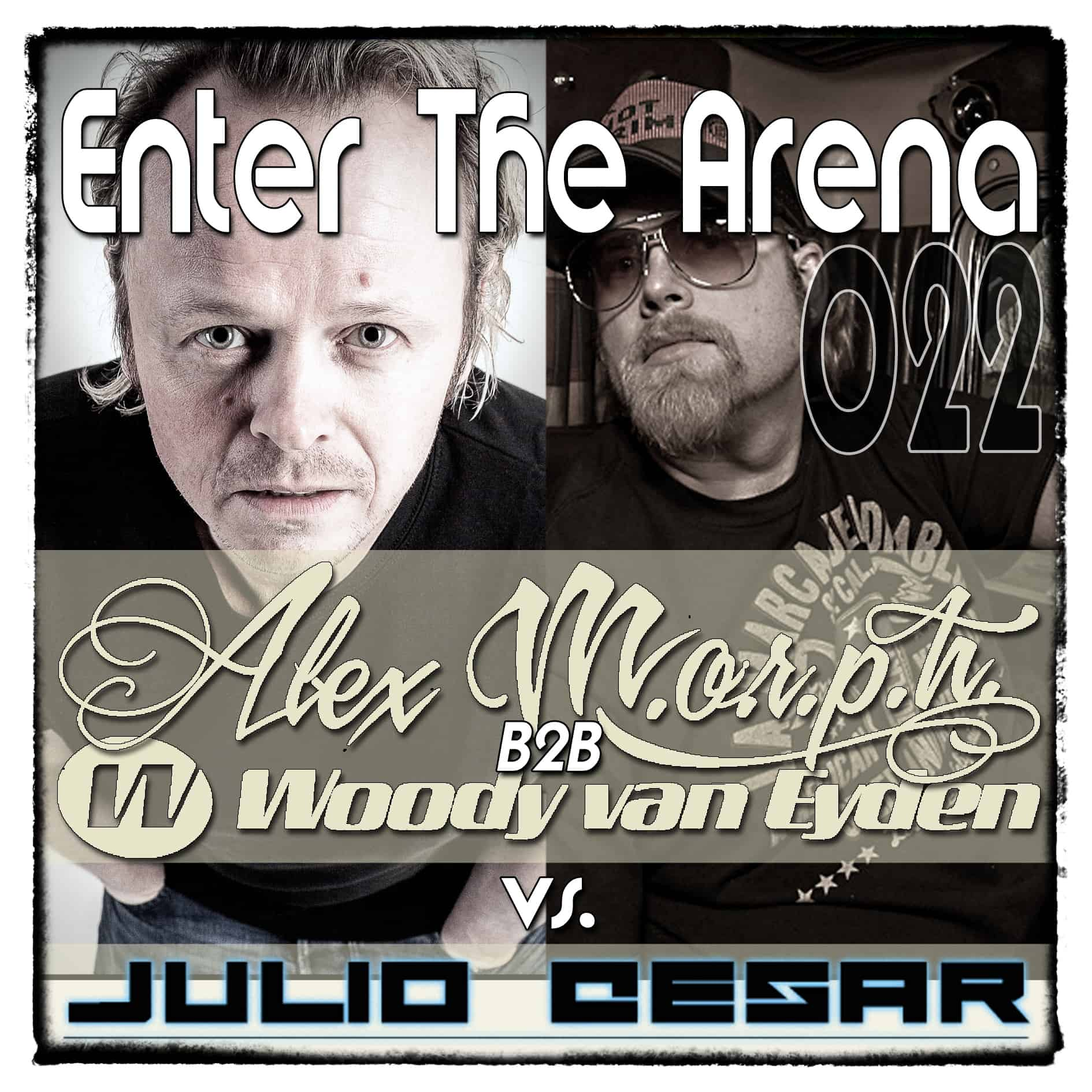 Enter The Arena 22 with Woody & Alex will be online on 30.11.2013