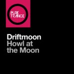 Driftmoon – Howl At The Moon