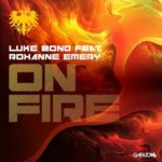 Luke Bond feat. Roxanne Emery – On Fire (Aly & Fila Remix)