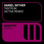 Daniel Skyver – Tantrum (Activa Remix)