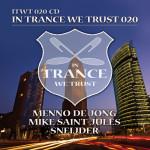 In Trance We Trust 20 Mixed By Menno de Jong, Mike Saint-Jules & Sneijder
