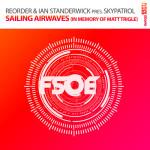 ReOrder & Standerwick present SkyPatrol – Sailing Airwaves