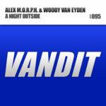 Alex M.O.R.P.H. & Woody van Eyden – A Night Outside