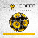Jordan Suckley, Craig Connelly & Photographer – Goodgreef Future Trance