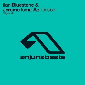 Ilan Bluestone & Jerome Isma-Ae - Tension