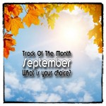Voting: What is the Track of the Month September 2014?