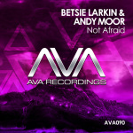 Betsie Larkin & Andy Moor – Not Afraid