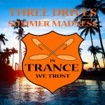 Three Drives – Summer Madness