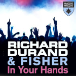 Richard Durand & Fisher – In Your Hands