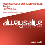 Matt Cerf with Ost & Meyer feat. Fenja – Like We Love