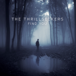 The Thrillseekers – Find You