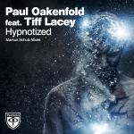 Paul Oakenfold feat. Tiff Lacey – Hypnotized (Markus Schulz Remix)