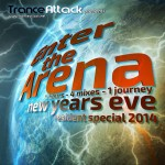 Enter The Arena 035: NYE Resident Special