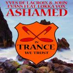 Yves De Lacroix & John Evans feat. Lokka Vox – Ashamed