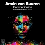 Armin van Buuren – Communication (Paul Oakenfold Full On Fluoro Remix)