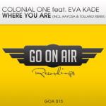 Colonial One feat. Eva Kade – Where You Are