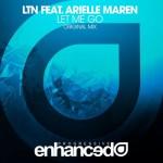 LTN feat. Arielle Maren – Let Me Go
