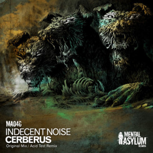 Indecent Noise – Cerberus