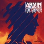 Armin van Buuren feat. Mr. Probz – Another You (incl. Mark Sixma & Headhunterz Remixes)