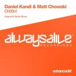 Daniel Kandi & Matt Chowski – Ch00n!
