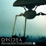 Orkidea – Revolution Industrielle