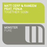 Matt Cerf & Raneem feat. Fenja – Together Soon