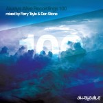 Always Alive Recordings 100 Mixed by Ferry Tayle & Dan Stone