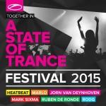 A State Of Trance Festival 2015 Mixed By Heatbeat, MaRLo, Jorn van Deynhoven, Mark Sixma, Ruben de Ronde & Rodg