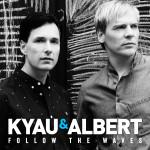Kyau & Albert – Follow The Waves (Remixes)