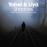 Yahel & Liya – Shadows (Stoneface & Terminal Remix)