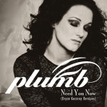 Plumb – Need You Now (How Many Times) (Bryan Kearney Remix)