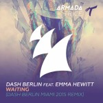 Dash Berlin feat. Emma Hewitt – Waiting (Dash Berlin Miami 2015 Remix)