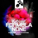 Lange – Formula None (Angry Man & Alex Di Stefano Remixes)