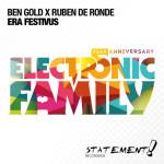Ben Gold X Ruben De Ronde – Era Festivus (Electronic Family Anthem)