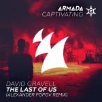 David Gravell – The Last Of Us (Alexander Popov Remix)