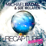 Michael Badal & Sue McLaren – Recapture (Dimension Remix)