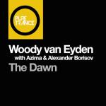 Woody Van Eyden With Azima & Alexander Borisov – The Dawn