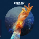 Boom Jinx – No Answers In Luck