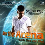 Enter The Arena 044: Sied van Riel and T&M
