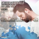 Sneijder & Karen Kelly – Be With You