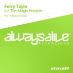 Ferry Tayle – Let The Magic Happen (The Thrillseekers Remix)