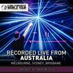 Global DJ Broadcast World Tour: Australia (08.10.2015) With Markus Schulz