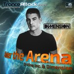 Enter The Arena 045: Dimension and D-Vine Inc.