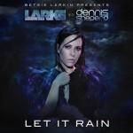 Betsie Larkin & Dennis Sheperd – Let It Rain
