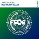 James Dymond – Deep Down Below