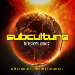 Subculture – The Residents: Volume 2 Mixed By John O'Callaghan, John Askew & Standerwick
