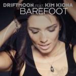 Driftmoon feat. Kim Kiona – Barefoot