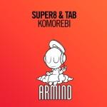 Super8 & Tab – Komorebi